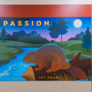 """Barnett Elementary wall panel,1st Grade, Beaver with the word """"passion"""""""